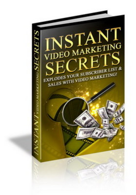 Product picture Instant Video Marketing Secrets make more money